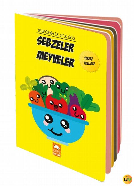 Bebeğimin İlk Sözlüğü - Sebzeler Meyveler