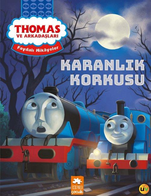 Thomas ve Arkadaşları Karanlık Korkusu