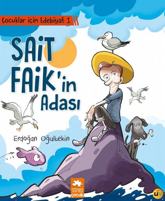 Çocuklar İçin Edebiyat 1 Sait Faik'in Adası