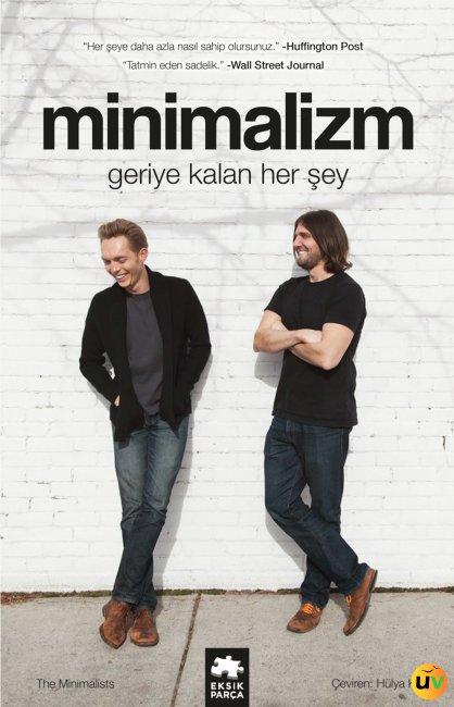 Minimalizm: Geriye Kalan Her Şey