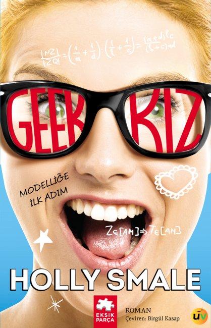 Geek Kız - Modelliğe İlk Adım