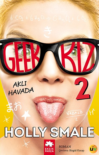 Geek Kız 2 - Aklı Havada